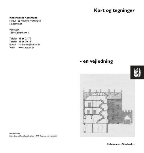Vejledning til kort - Københavns Stadsarkiv - Københavns Kommune