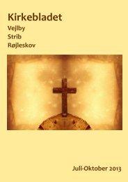 Kirkeblad sommer 2013 - Vejlby-Strib-Røjleskov pastorat
