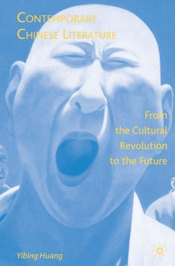 Contemporary Chinese Literature : from the Cultural Revolution to ...