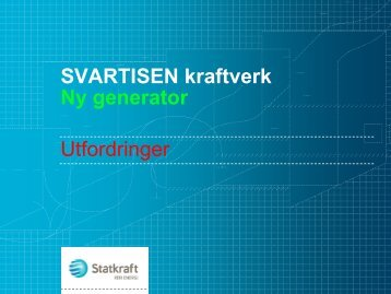 Svartisen Utmaningar - Energi Norge