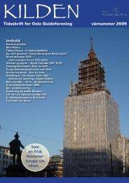 Tidsskrift for Oslo Guideforening vårnummer 2009 Innhold Som en ...