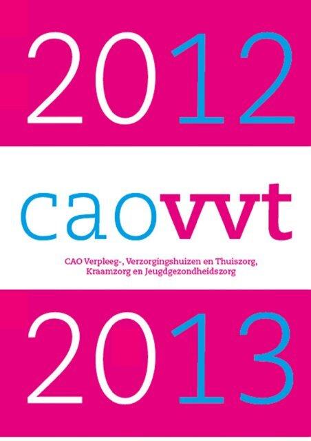 CAO Verpleeg-, Verzorgingshuizen en Thuiszorg - Waalboog