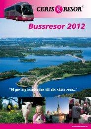 Bussresor 2012 - Ceris Resor