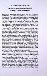 SVENSK ARKIVDAG 1985 Nu ska arkivsektorn ... - Visa filer