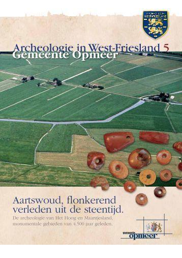 Archeologie in West-Friesland 5 Gemeente Opmeer