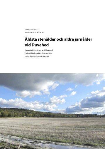 UV Rapport 2013:7. Arkeologisk utredning. Äldsta stenålder och ...