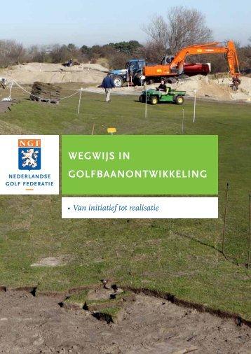 wegwijs in golfbaanontwikkeling - NGF