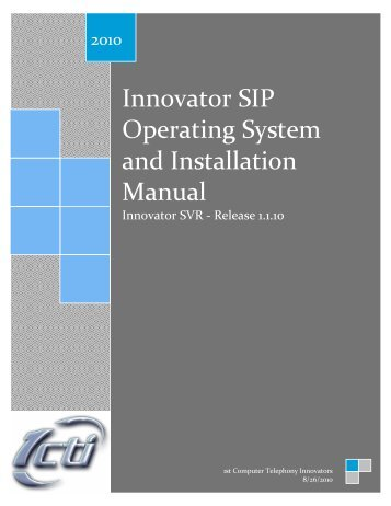 Innovator SIP Operating System and Installation Manual - 1CTI