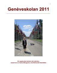 Rapport från Genèveskolan 2011 - Lärarförbundet