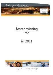 Årsredovisning för år 2011 - Arvidsjaur