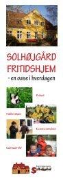 Solhøjgårdfolder (download) - Fritidshjemmet Solhøjgård
