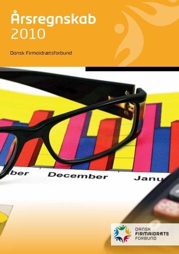Årsregnskab 2010 - Dansk Firmaidrætsforbund