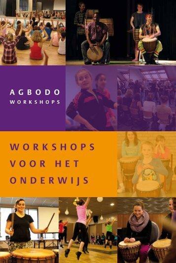 workshops voor het oNderwijs - Agbodo Workshops