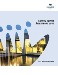 ANNUAL REPORT ÅRSRAPPORT 2009 - Kjaer Group