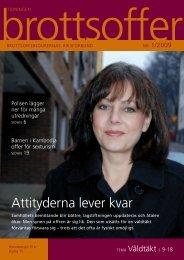 Läs tidning nummer 1 2009 här. - Tidningen Brottsoffer