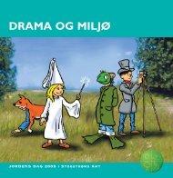 DRAMA OG MILJØ - Grønt Flag - Grøn Skole