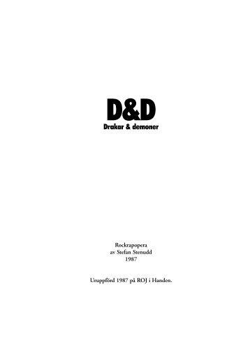 D&D Drakar & demoner - en rockrapopera. Den ... - stenudd.SE