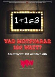Vinnarbilaga 100-wattaren 2012.pdf - Sveriges Annonsörer
