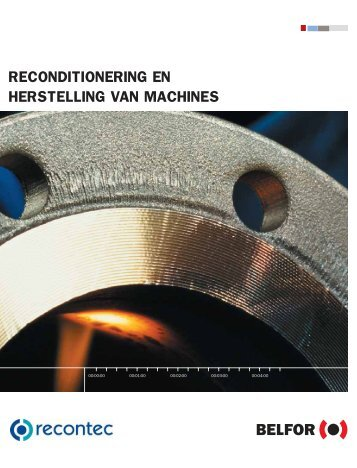 RECONDITIONERING EN HERSTELLING VAN MACHINES - Belfor