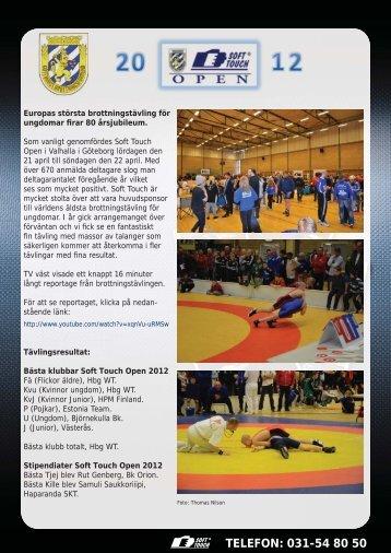 Se resultat och bilder från Soft Touch Open 2012