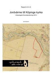 Jordvärme till Köpinge kyrka. Arkeologisk förundersökning 2010 ...
