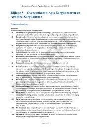 Bijlage 5-Overeenkomst Agis Zorgkantoren en Achmea Zorgkantoor