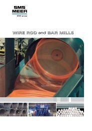 WiRE Rod and baR MillS WiRE Rod and baR MillS - SMS Meer GmbH