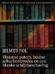 Jelmer Pol (pdf) - Jonge Historici Schrijven Geschiedenis