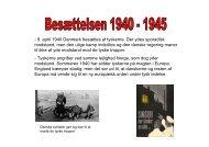 - 9. april 1940 Danmark besættes af tyskerne. Der ydes sporadisk ...