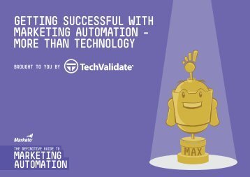 GettinG SucceSSful with marketinG automation ... - TechValidate