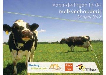 Veranderingen in de Melkveehouderij - Boes + Kok Ingenieursbureau
