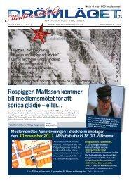 Rospiggen Mattsson kommer till medlemsmötet för att sprida glädje ...