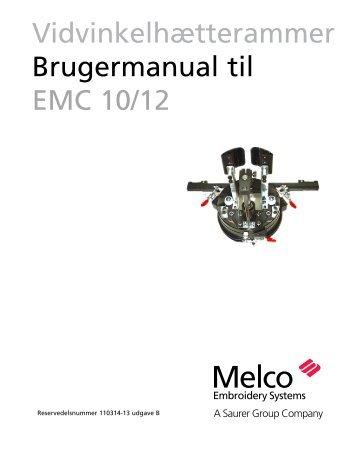 Vidvinkelhætterammer Brugermanual til EMC 10/12 - Melco-service ...
