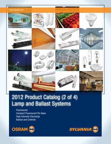 2012 Product Catalog (2 of 4) Lamp and Ballast Systems
