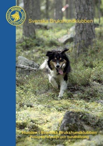 Dressyrpolicy - Gnesta - Trosa Brukshundklubb