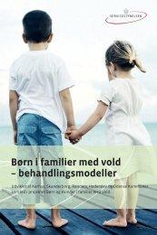 Børn i familier med vold – behandlingsmodeller - Servicestyrelsen