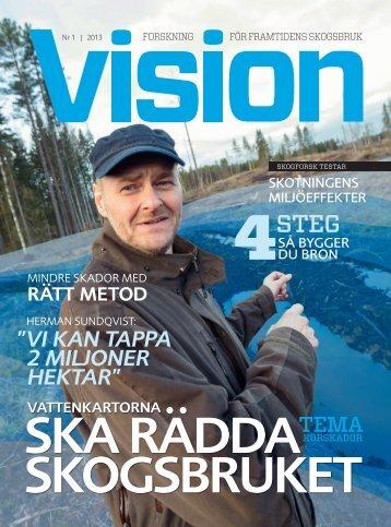 Läs Vision nr 1-2013 - Skogforsk