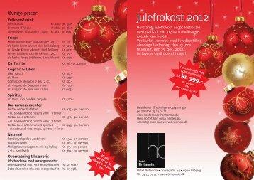 Julefrokost 2012 - Hotel Britannia