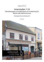 Innerstaden 1:14 - Sydsvensk Arkeologi AB