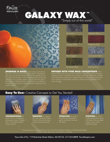Galaxy Wax Catalog - Faux Like A Pro