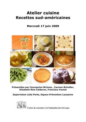 Atelier Cuisine Recettes sud-américaines du 17.06.09 - Centre de ...