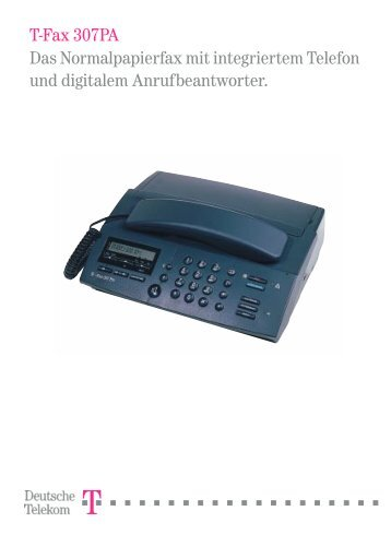 T-Fax 307PA Das Normalpapierfax mit ... - Fax-Anleitung.de