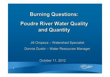 Poudre River Water Quality & Quantity - City of Fort Collins, CO