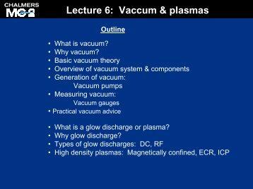 What is vacuum?