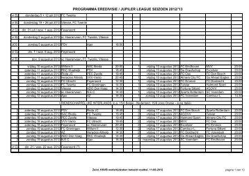 PROGRAMMA EREDIVISIE / JUPILER LEAGUE SEIZOEN 2012/'13