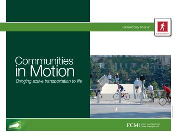 Communities in Motion: Bringing Active Transportation to Life - FCM