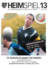 Heimspiel 13, T05 - TuS Holstein - FC Teutonia 05 eV