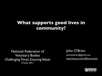 What supports good lives in community? - National Federation of ...