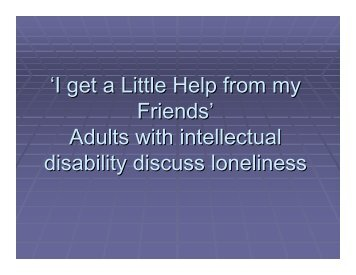'I get a Little Help from my Friends' Adults with intellectual disability ...