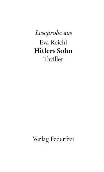 Leseprobe Hitlers Sohn - Verlag Federfrei